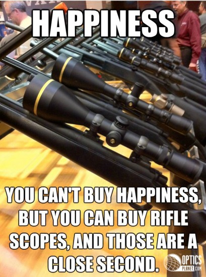 Rifle Scopes Do Mean Happiness